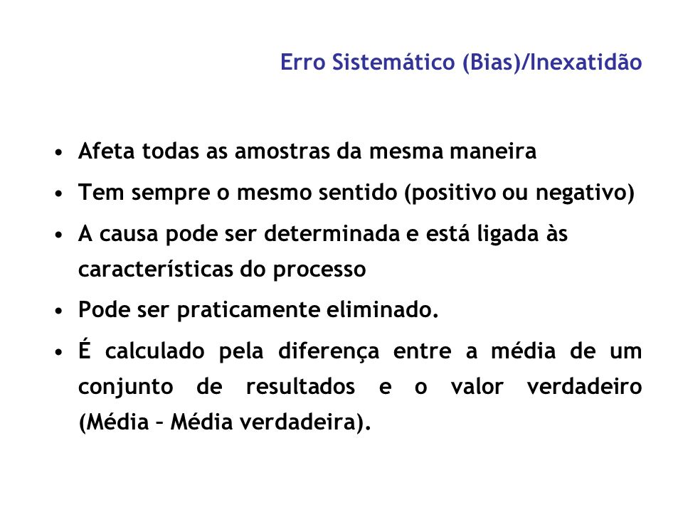 Erro Sistemático (Bias)/Inexatidão