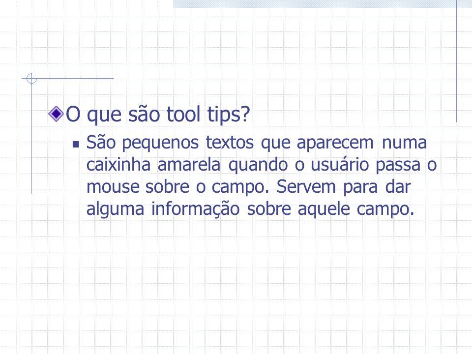 O que são tool tips