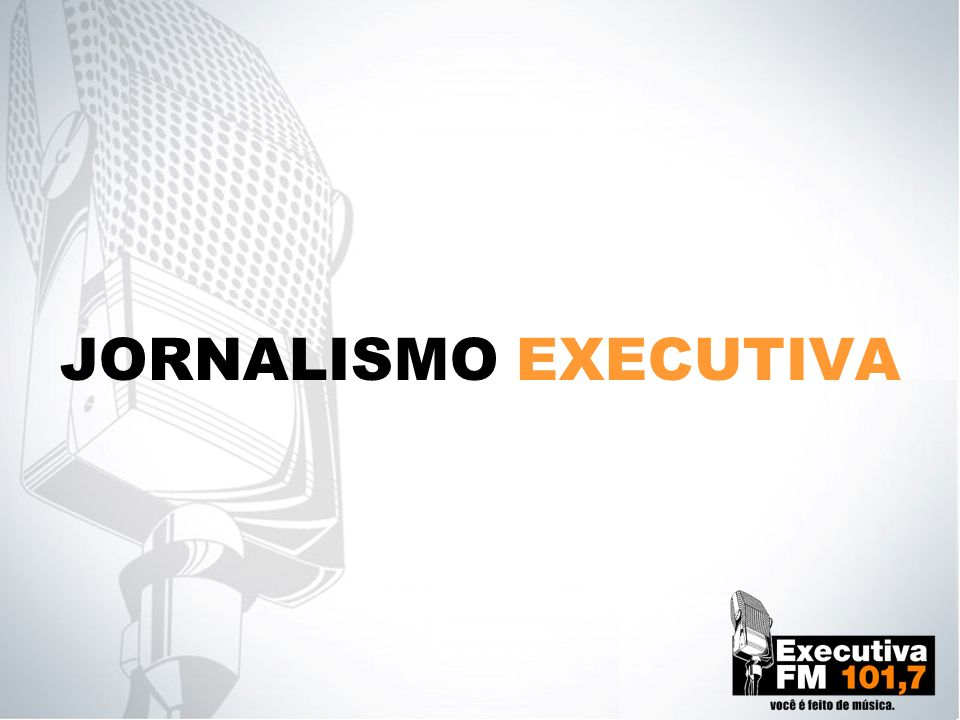 JORNALISMO EXECUTIVA