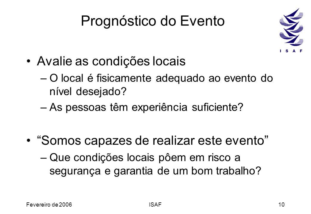 Prognóstico do Evento Avalie as condições locais