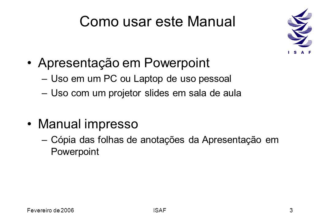 Como usar este Manual Apresentação em Powerpoint Manual impresso