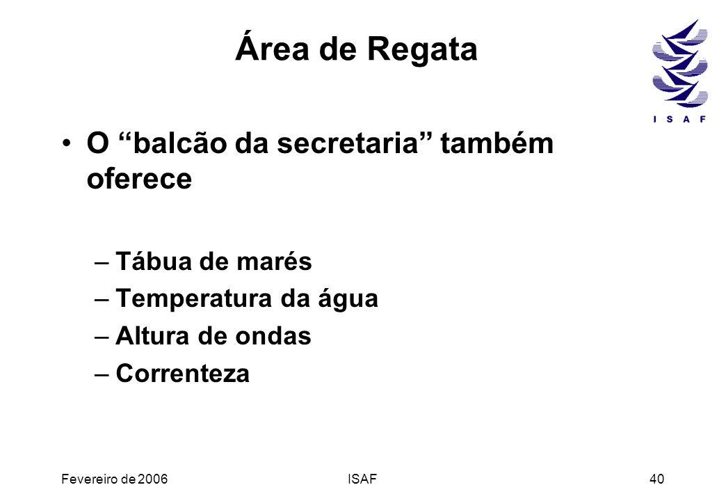 Área de Regata O balcão da secretaria também oferece Tábua de marés