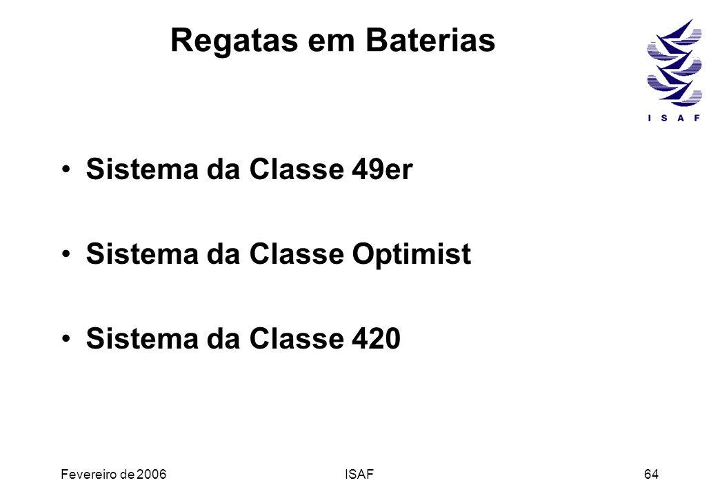 Regatas em Baterias Sistema da Classe 49er Sistema da Classe Optimist