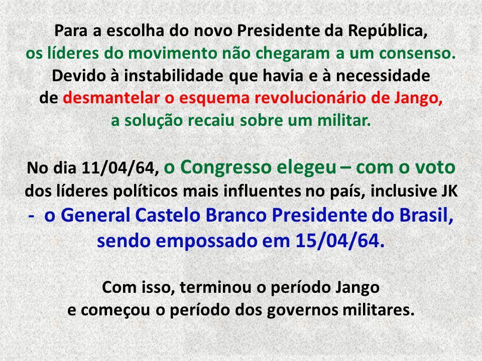 Para a escolha do novo Presidente da República, os líderes do movimento não chegaram a um consenso.