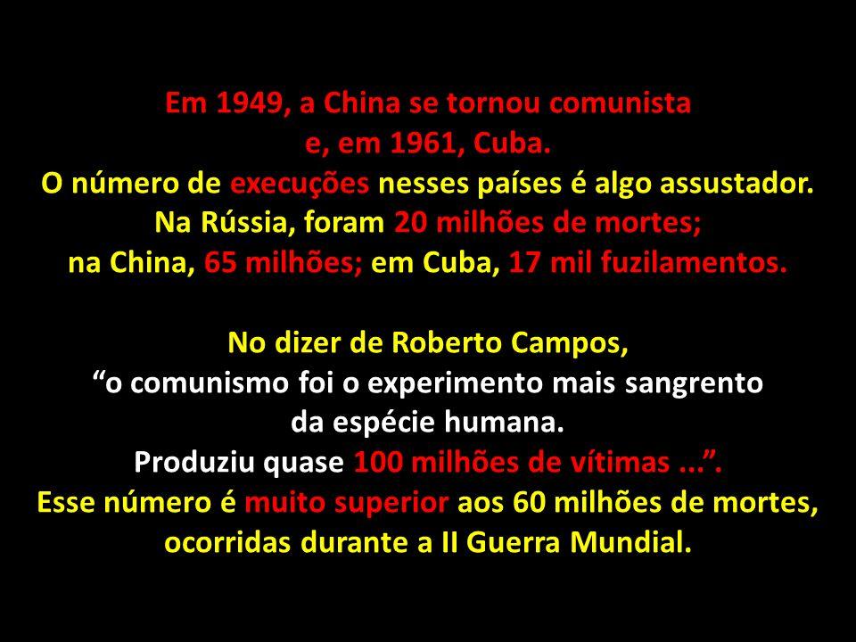 Em 1949, a China se tornou comunista e, em 1961, Cuba