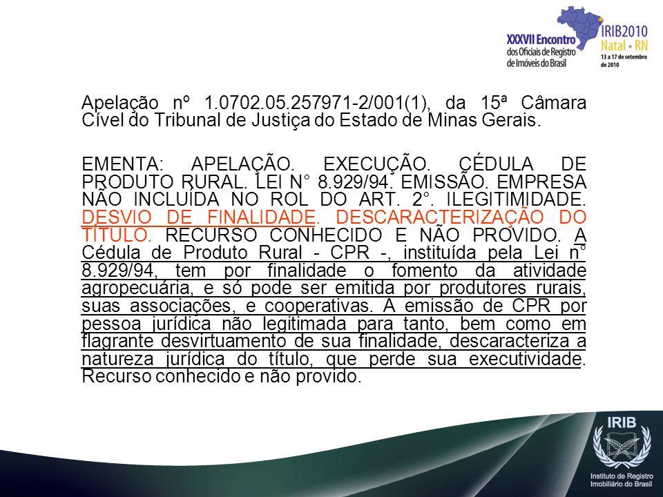 Apelação nº 1.0702.05.257971-2/001(1), da 15ª Câmara Cível do Tribunal de Justiça do Estado de Minas Gerais.