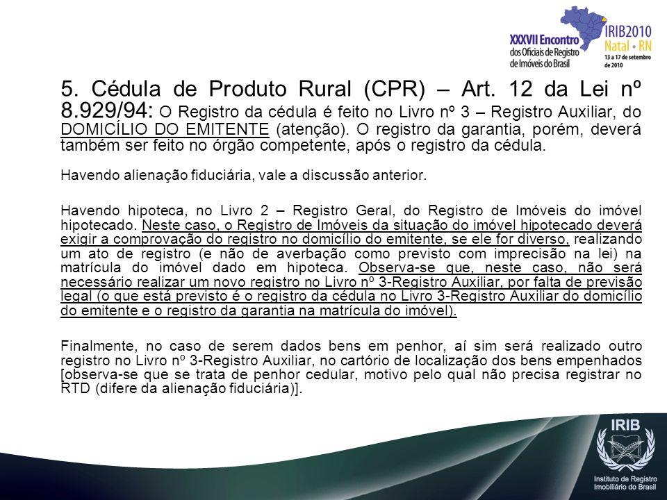 5. Cédula de Produto Rural (CPR) – Art. 12 da Lei nº 8