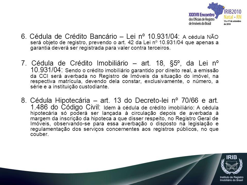6. Cédula de Crédito Bancário – Lei nº 10