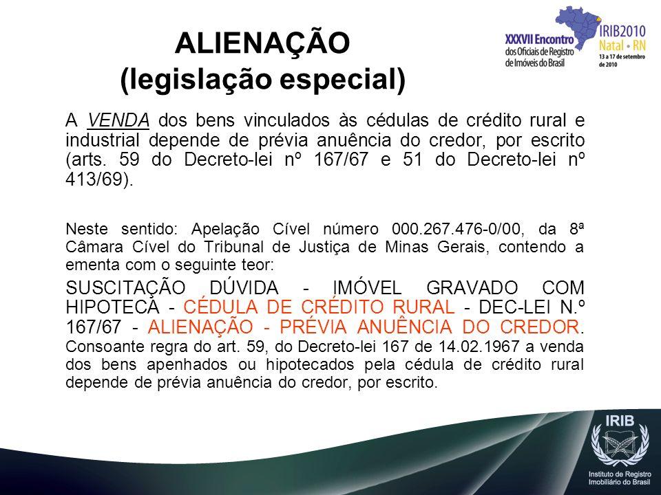 ALIENAÇÃO (legislação especial)
