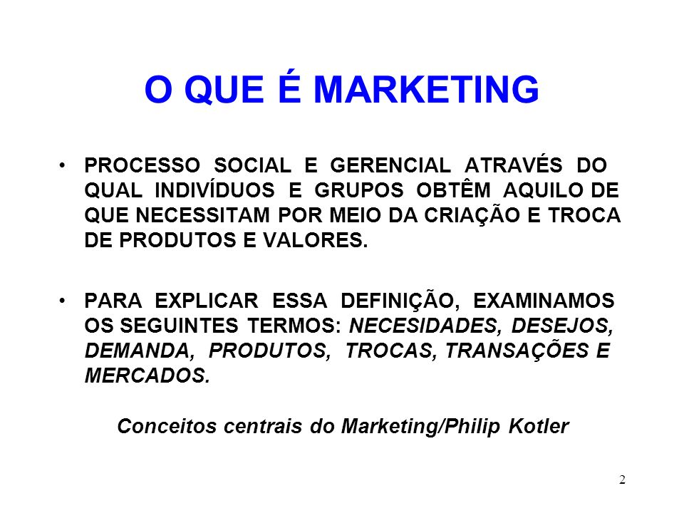 Conceitos centrais do Marketing/Philip Kotler