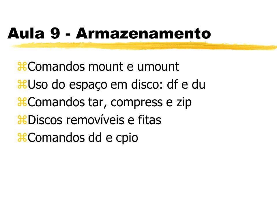 Aula 9 - Armazenamento Comandos mount e umount