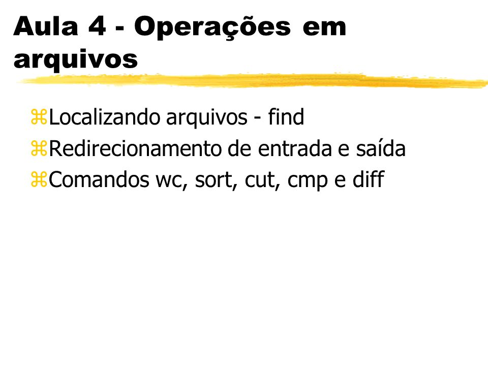 Aula 4 - Operações em arquivos
