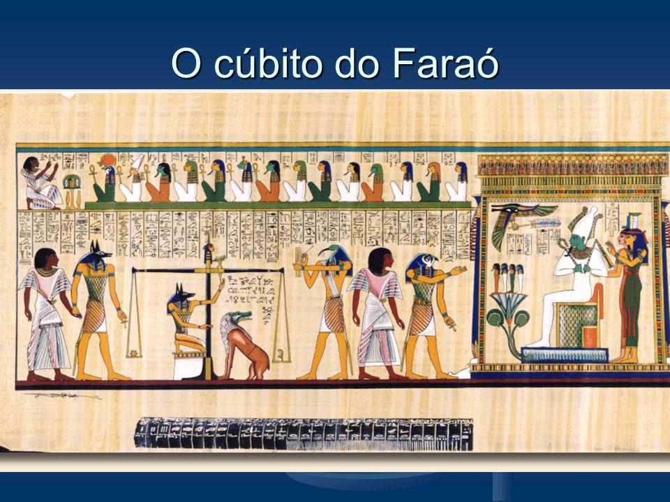 O cúbito do Faraó