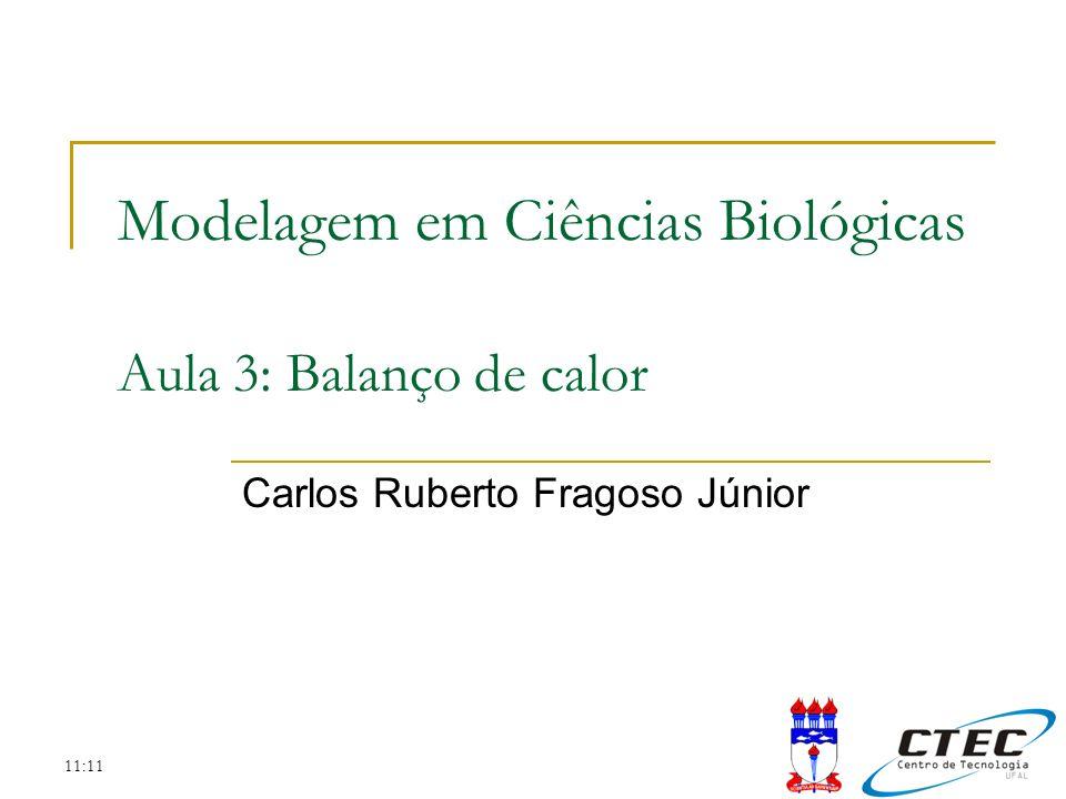 Modelagem em Ciências Biológicas Aula 3: Balanço de calor