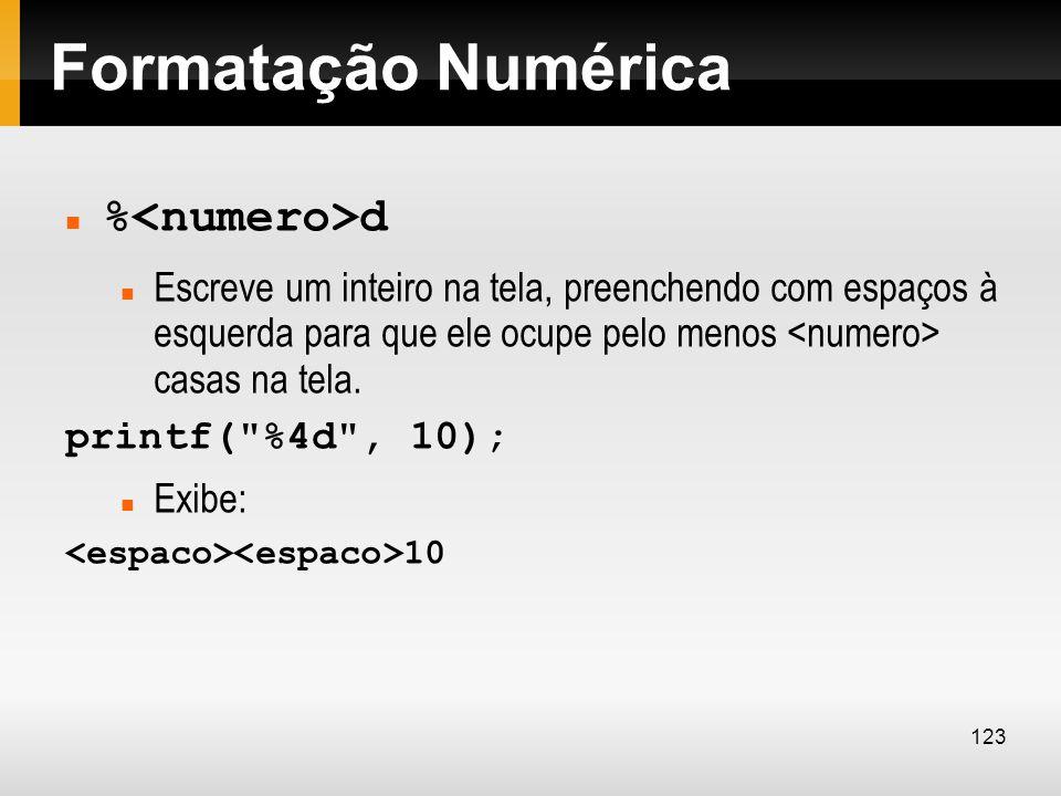 Formatação Numérica %<numero>d