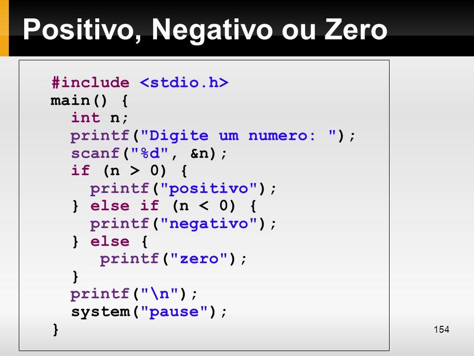 Positivo, Negativo ou Zero