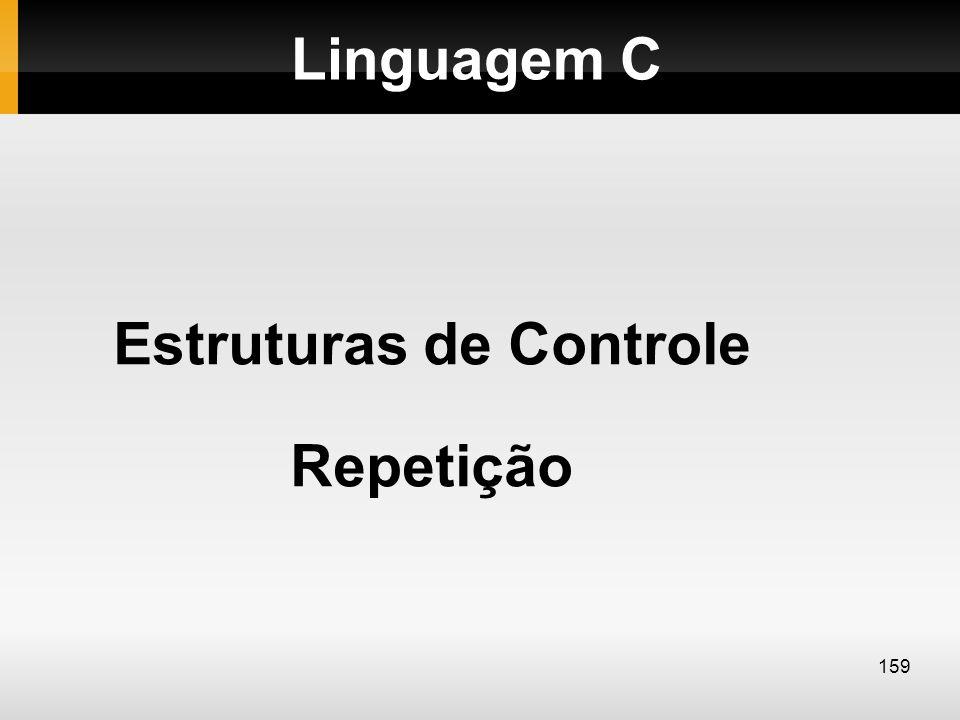 Estruturas de Controle Repetição