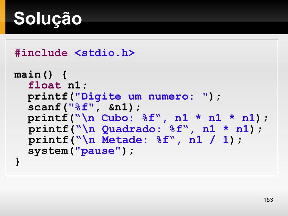 Solução #include <stdio.h> main() { float n1;