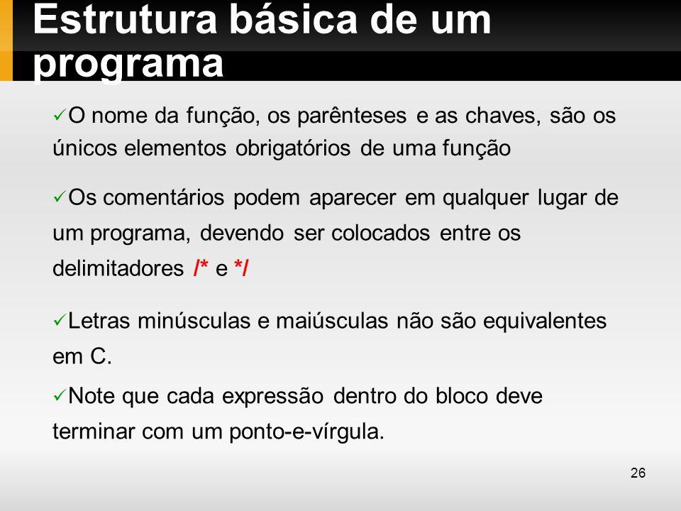 Estrutura básica de um programa