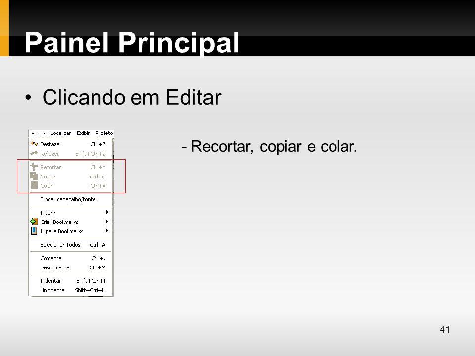 Painel Principal Clicando em Editar - Recortar, copiar e colar.