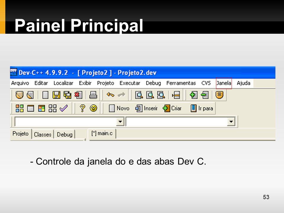 Painel Principal - Controle da janela do e das abas Dev C.