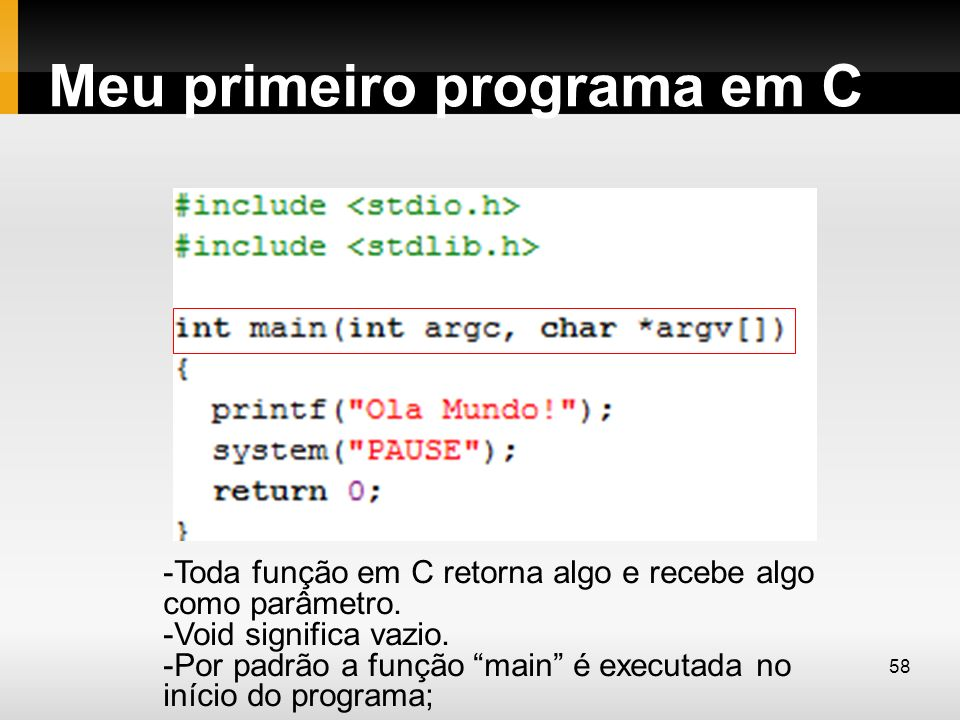Meu primeiro programa em C
