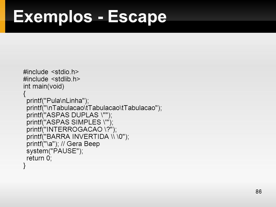 Exemplos - Escape