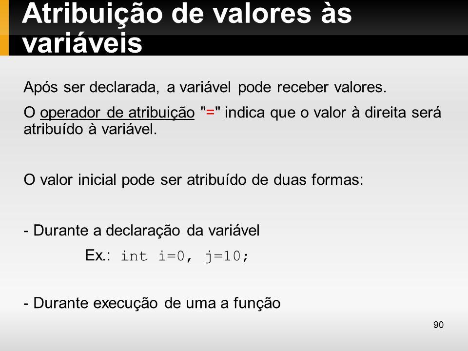 Atribuição de valores às variáveis