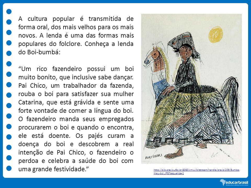 A cultura popular é transmitida de forma oral, dos mais velhos para os mais novos. A lenda é uma das formas mais populares do folclore. Conheça a lenda do Boi-bumbá: