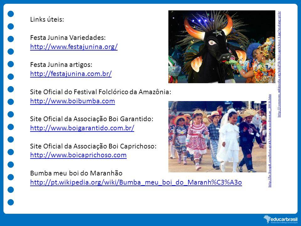 Festa Junina Variedades: http://www.festajunina.org/