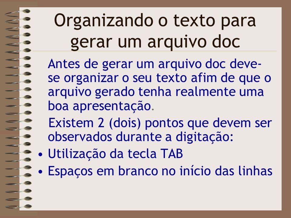 Organizando o texto para gerar um arquivo doc