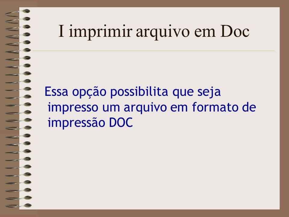 I imprimir arquivo em Doc