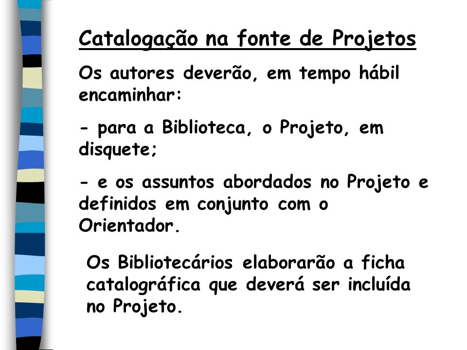Catalogação na fonte de Projetos