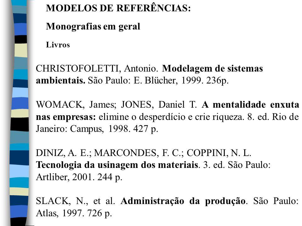 MODELOS DE REFERÊNCIAS: