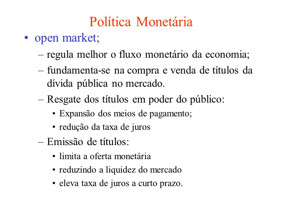 Política Monetária open market;
