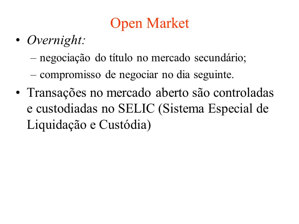 Open Market Overnight:
