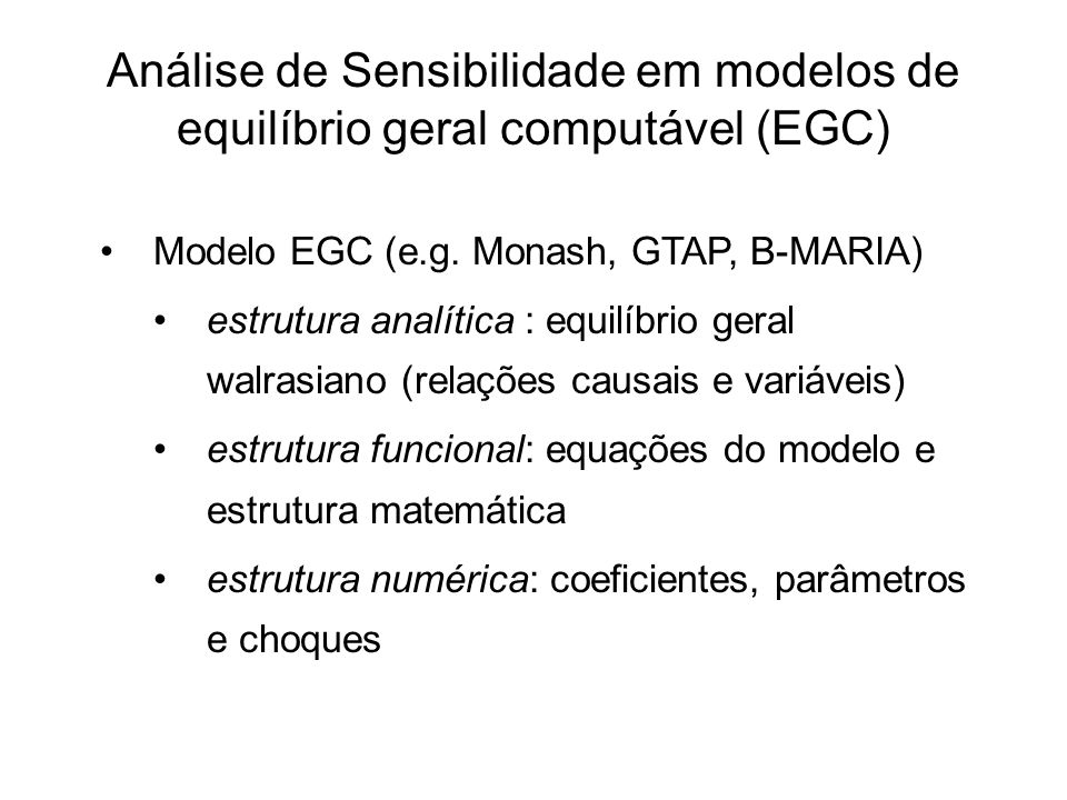 Análise de Sensibilidade em modelos de equilíbrio geral computável (EGC)