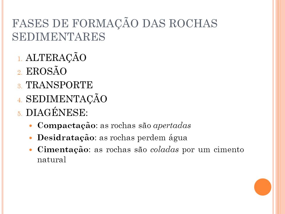 FASES DE FORMAÇÃO DAS ROCHAS SEDIMENTARES