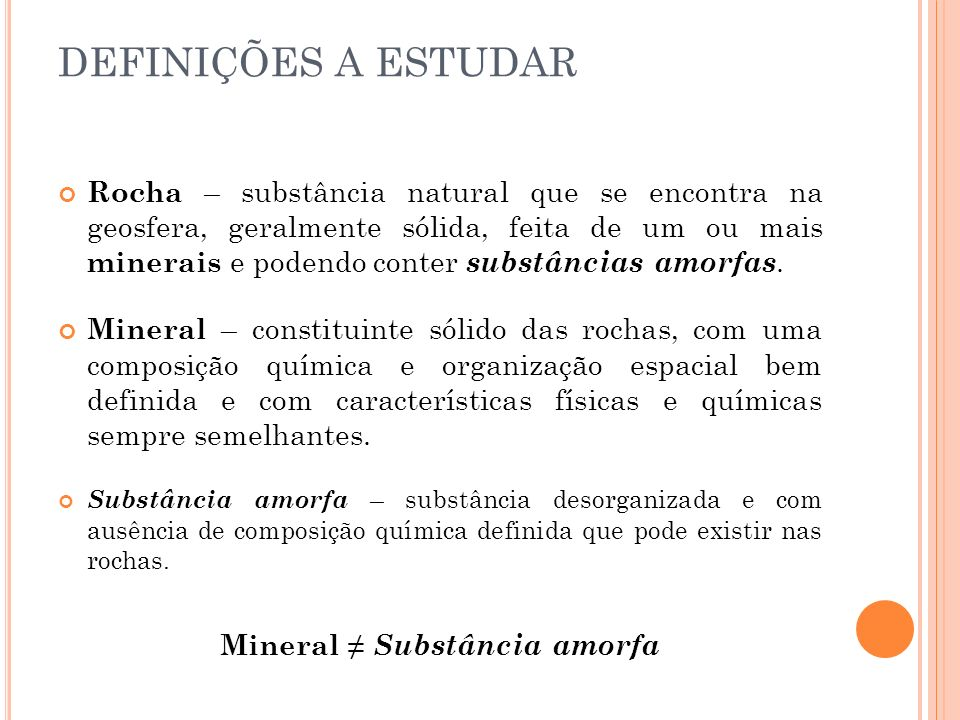 Mineral ≠ Substância amorfa
