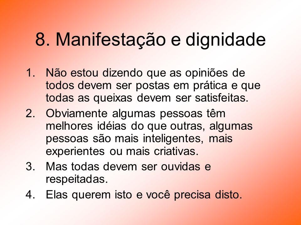 8. Manifestação e dignidade
