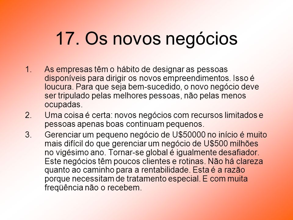 17. Os novos negócios