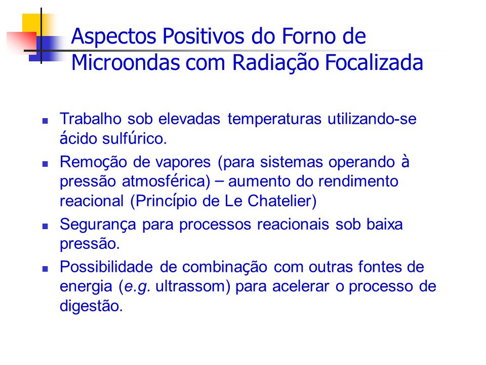 Aspectos Positivos do Forno de Microondas com Radiação Focalizada