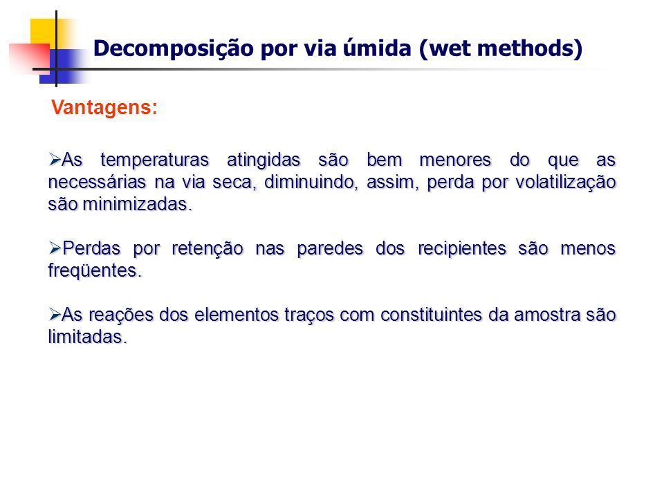 Decomposição por via úmida (wet methods)