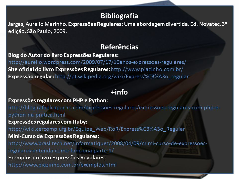 Bibliografia Referências +info