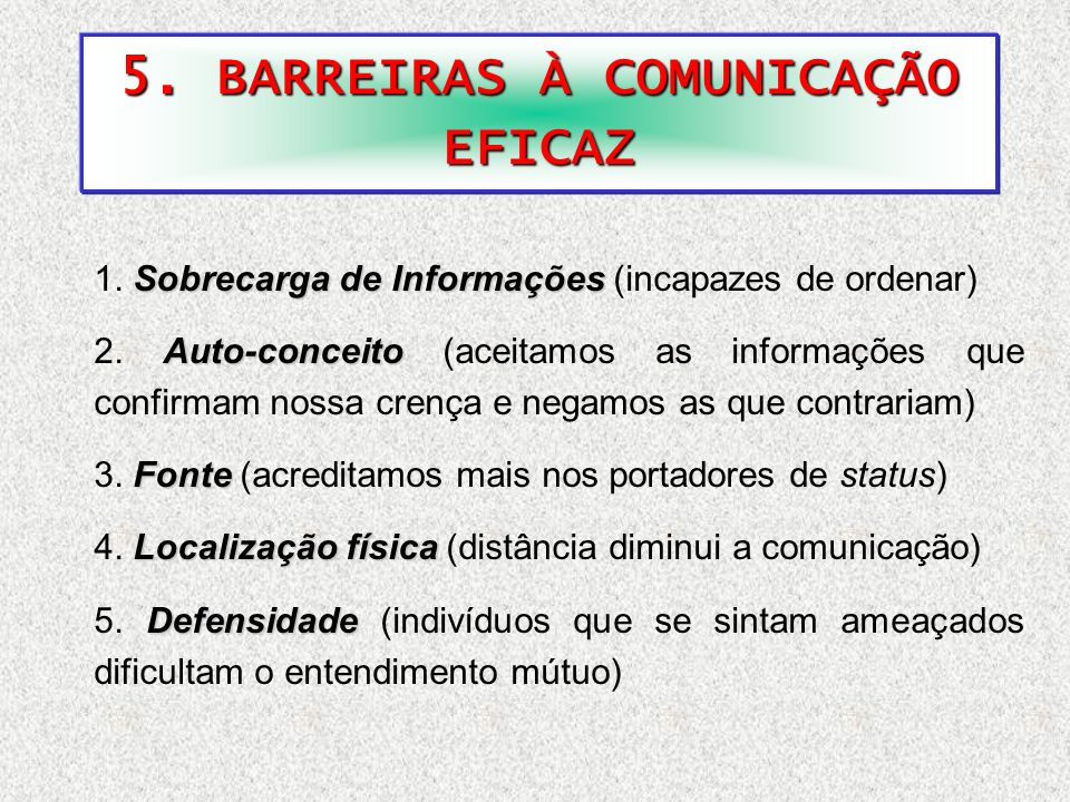 5. BARREIRAS À COMUNICAÇÃO EFICAZ