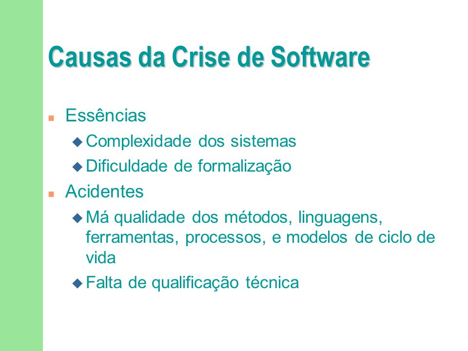 Causas da Crise de Software