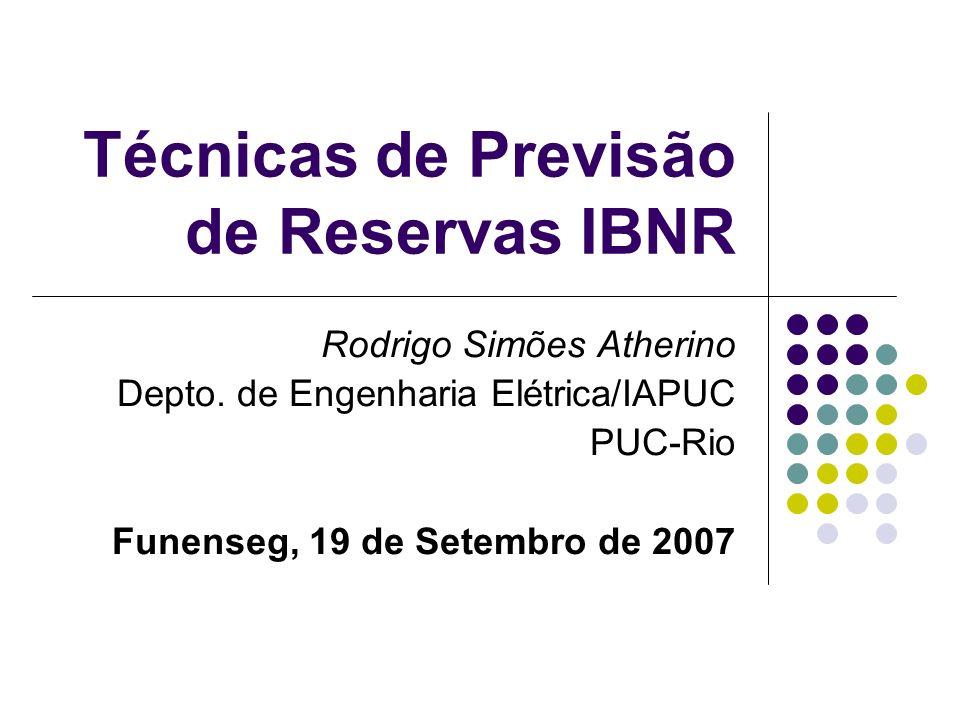 Técnicas de Previsão de Reservas IBNR