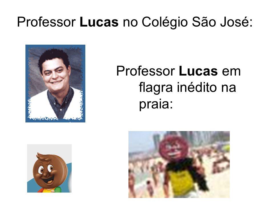 Professor Lucas no Colégio São José:
