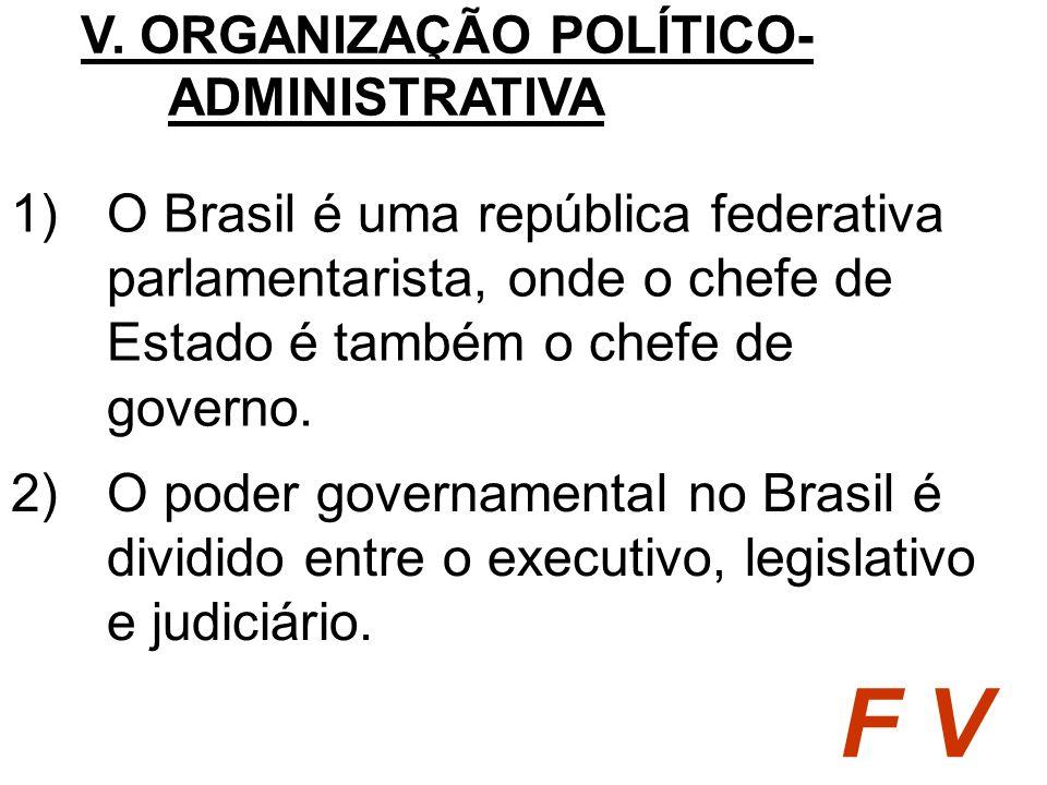 V. ORGANIZAÇÃO POLÍTICO-ADMINISTRATIVA