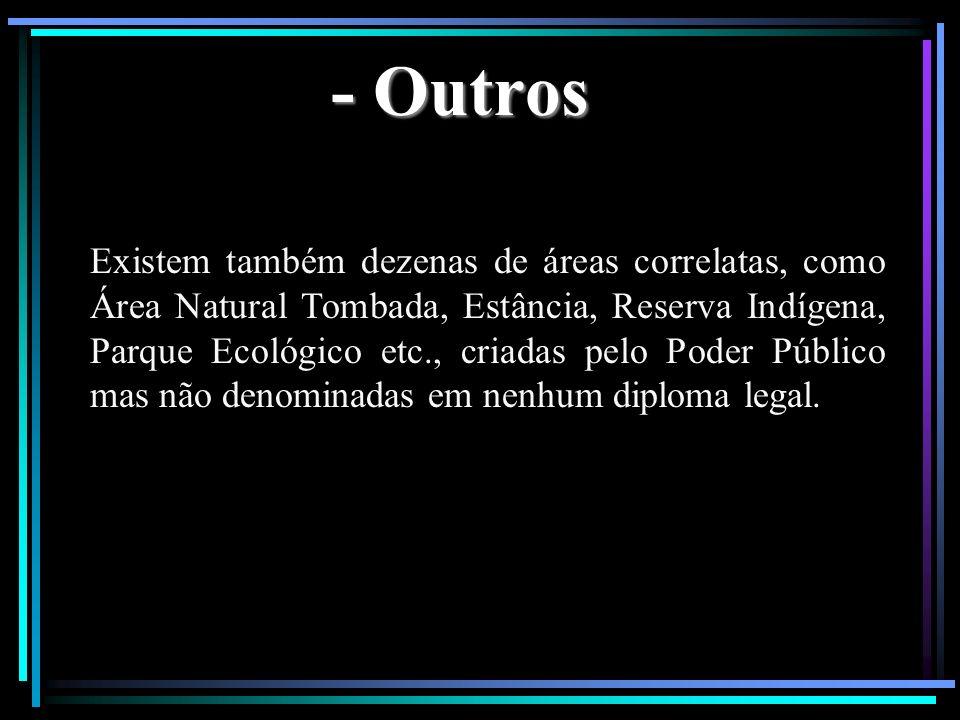 - Outros